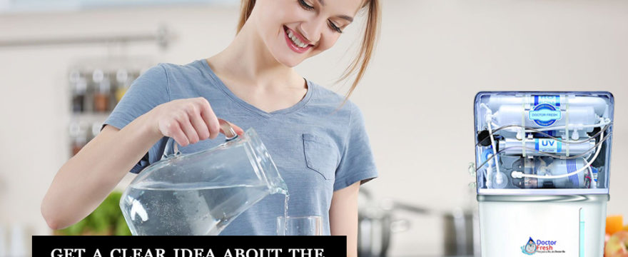 Get a Clear Idea About the Water Purifier
