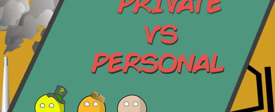 What You Need To Know About Personal and Private Property